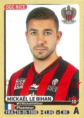 2015-16 - Panini Ligue 1 Stickers - N° 335 - Mickaël LE BIHAN (OGC Nice)