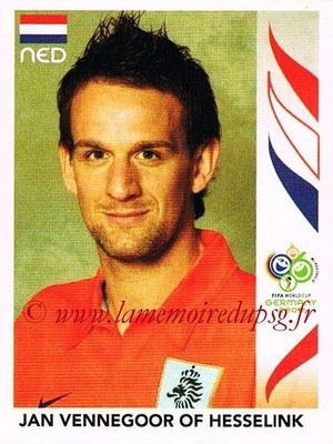 2006 - Panini FIFA World Cup Germany Stickers - N° 243 - Jan VENNEGOOR OF HESSELINK (Pays Bas)