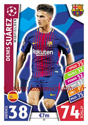 2017-18 - Topps UEFA Champions League Match Attax - N° 033 - Denis SUAREZ (FC Barcelone)