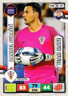 2018 - Panini Road to FIFA World Cup Russia Adrenalyn XL - N° CRO01 - Daniel SUBASIC (Croatie)
