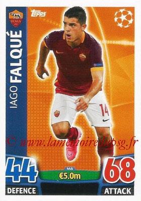 2015-16 - Topps UEFA Champions League Match Attax - N° 446 - Iago FALQUÉ (AS Roma)