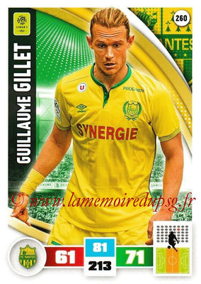 2016-17 - Panini Adrenalyn XL Ligue 1 - N° 260 - Guillaume GILLET (Nantes)