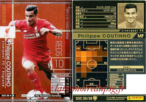 2015-16 - Panini WCCF - N° SOC05 - Philippe COUTINHO (Liverpool FC) (Stars Of The Club)
