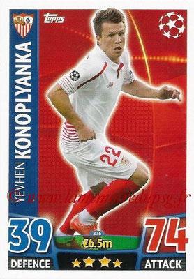 2015-16 - Topps UEFA Champions League Match Attax - N° 276 - Yevhen KONOPLYANKA (FC Seville)