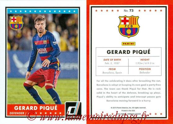 2015 - Panini Donruss Soccer - N° 073 - Gerard PIQUE (FC Barcelone)