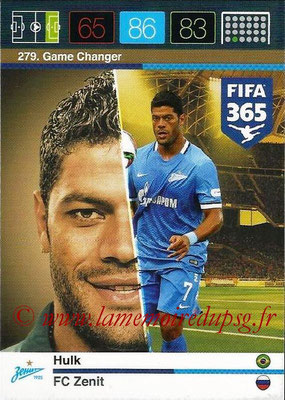 2015-16 - Panini Adrenalyn XL FIFA 365 - N° 279 - HULK (FC Zenith) (Game Changer)