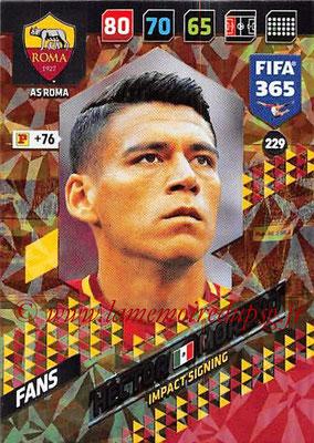 2017-18 - Panini FIFA 365 Cards - N° 229 - Hector MORENO (AS Roma) (Impact Signing)