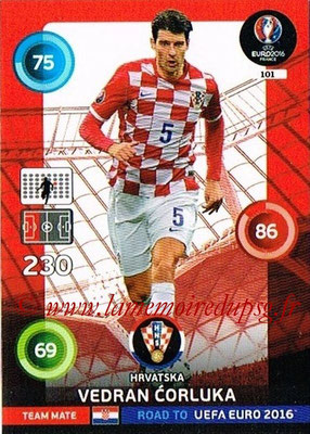 Panini Road to Euro 2016 Cards - N° 101 - Vedran CORLUKA (Croatie)