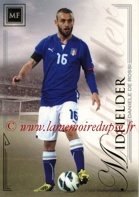 2014 - Futera World Football Unique - N° 034 - Daniele DE ROSSI (Midfielder)