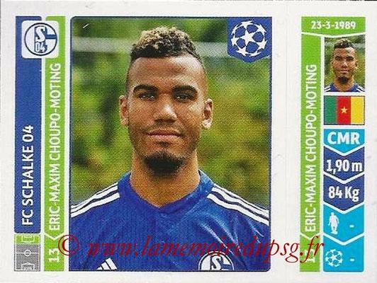 2014-15 - Panini Champions League N° 524 - Eric-Maxim CHOUPO-MOTING (FC Schalke 04)