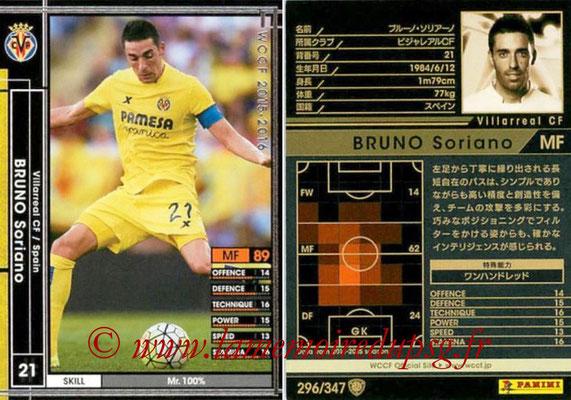 2015-16 - Panini WCCF - N° 296 - Bruno SORIANO (Villarreal CF)