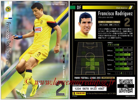 Panini Football League 2013 - PFL04 - N° 122 - Francisco RODRIGUEZ (Club América)