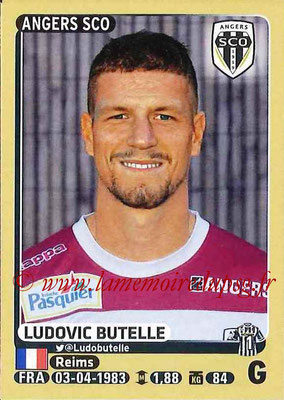 2015-16 - Panini Ligue 1 Stickers - N° 026 - Ludovic BUTELLE (SCO Angers)
