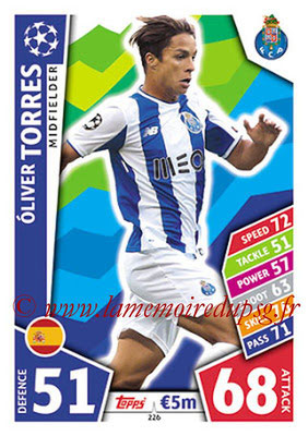 2017-18 - Topps UEFA Champions League Match Attax - N° 226 - Oliver TORRES (FC Porto)