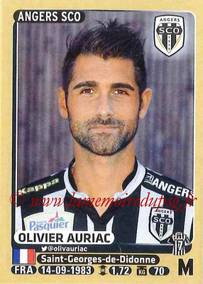 2015-16 - Panini Ligue 1 Stickers - N° 036 - Olivier AURIAC (SCO Angers)