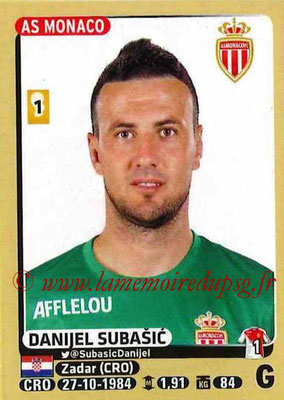 2015-16 - Panini Ligue 1 Stickers - N° 243 - Danijel SUBASIC (AS Monaco)