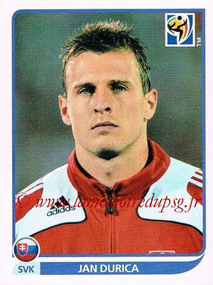 2010 - Panini FIFA World Cup South Africa Stickers - N° 472 - Jan DURICA (Slovaquie)