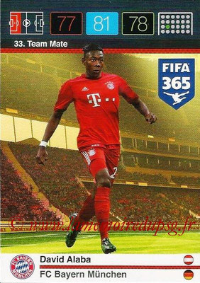 2015-16 - Panini Adrenalyn XL FIFA 365 - N° 033 - David ALABA (FC Bayern Munich) (Team Mate)