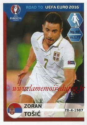 Panini Road to Euro 2016 Stickers - N° 284 - Zoran TOSIC (Serbie)
