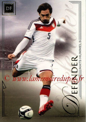2014 - Futera World Football Unique - N° 017 - Mats HUMMELS (Defender)