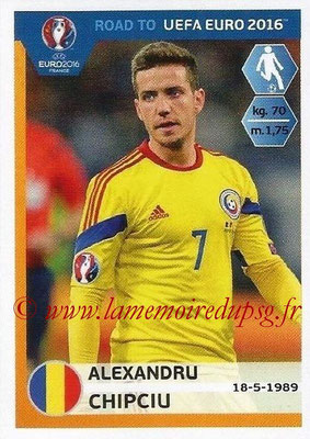 Panini Road to Euro 2016 Stickers - N° 249 - Alexandru CHIPCIU (Roumanie)