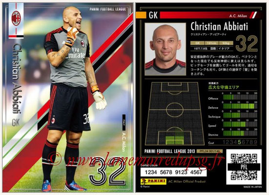 Panini Football League 2013 - PFL04 - N° 001 - Christian ABBIATI (Milan AC)