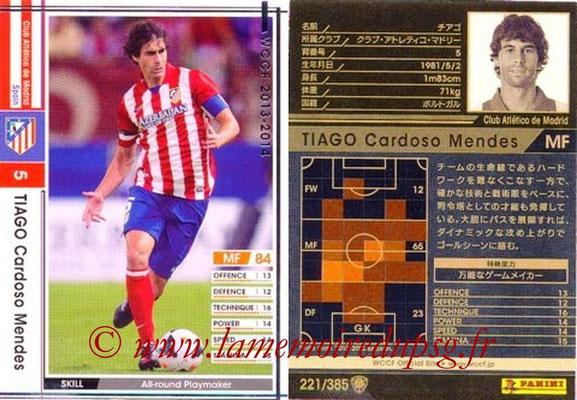 2013-14 - WCCF - N° 221 - Tiago CARDOSE MENDES (Atletico Madrid)