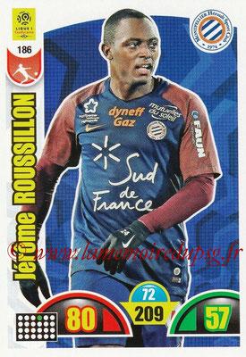 2018-19 - Panini Adrenalyn XL Ligue 1 - N° 186 - Jérôme ROUSSILLON (Montpellier)