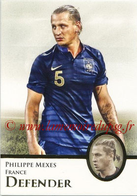 2013 - Futera World Football Unique - N° 023 - Philippe MEXES (France) (Defender)