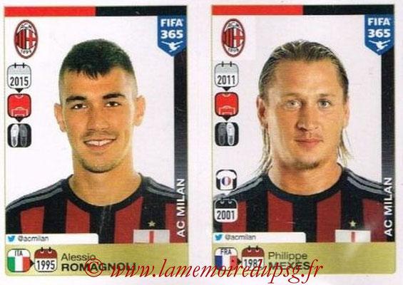 2015-16 - Panini FIFA 365 Stickers - N° 584-585 - Alessio ROMAGNOLI + Philippe MEXES (Milan AC)