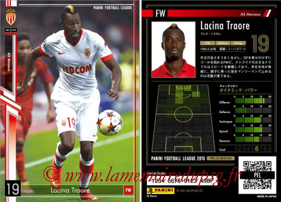 Panini Football League 2015 - PFL10 - N° 063 - Lacina TRAORE (AS Monaco)