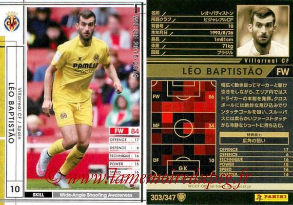 2015-16 - Panini WCCF - N° 303 - Leo BAPTISTAO (Villarreal CF)