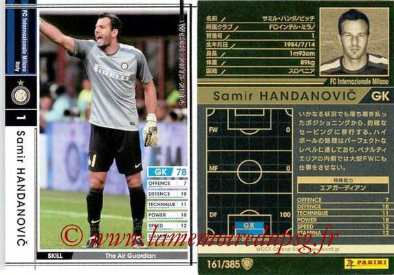 2013-14 - WCCF - N° 161 - Samir HANDANOVIC (Inter Milan)