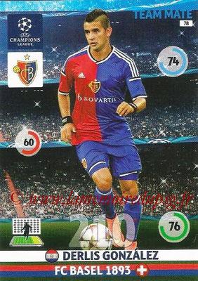2014-15 - Adrenalyn XL champions League N° 078 - Derlis GONZALES (FC Bâle)