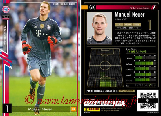 Panini Football League 2015 - PFL11 - N° 058 - Manuel NEUER (Bayern Munich)