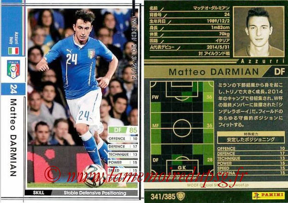 2013-14 - WCCF - N° 341 - Matteo DARMIAN (Italie)