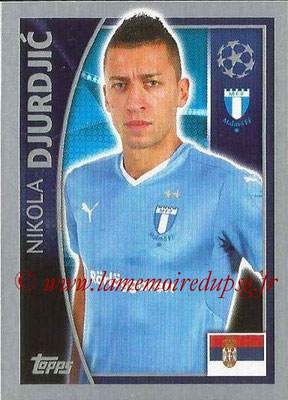 2015-16 - Topps UEFA Champions League Stickers - N° 074 - Nikola DJURDJIC (Malmö FF)
