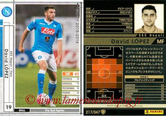 2015-16 - Panini WCCF - N° 217 - David LOPEZ (SSC Napoli)