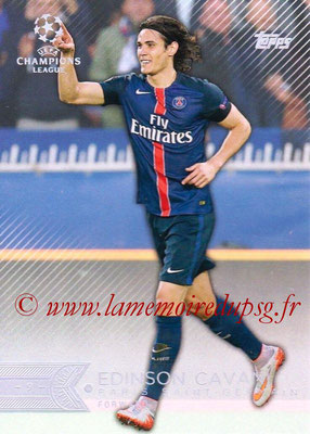 2015-16 - Topps UEFA Champions League Showcase Soccer - N° 007 - Edinson CAVANI (Paris Saint-Germain)