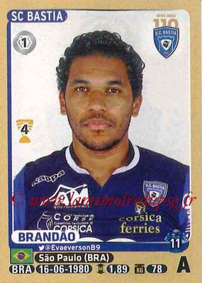 2015-16 - Panini Ligue 1 Stickers - N° 070 - BRANDAO (SC Bastia)