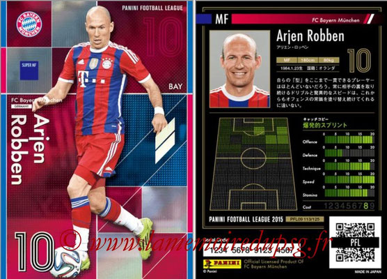 Panini Football League 2015 - PFL09 - N° 113 - Arjen ROBBEN (Bayern Munich) (Super MF)