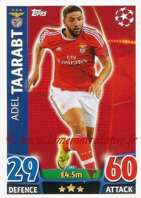 2015-16 - Topps UEFA Champions League Match Attax - N° 192 - Adel TAARABT (SL Benfica)