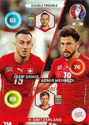 Panini Euro 2016 Cards - N° 401 - Josip DRMIC + Admir MEHMEDI (Suisse) (Double Trouble)
