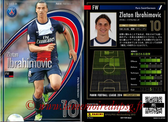 Panini Football League 2014 - PFL06P - N° 002 - Zlatan IBRAHMOVIC (Paris Saint-Germain) (Star +)