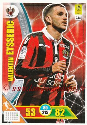 2017-18 - Panini Adrenalyn XL Ligue 1 - N° 244 - Valentin EYSSERIC (Nice)