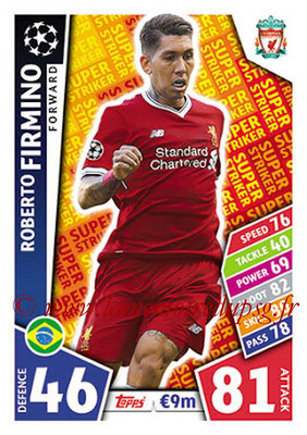 2017-18 - Topps UEFA Champions League Match Attax - N° SS11 - Roberto FIRMINO (Liverpool FC) (Super Strikers)