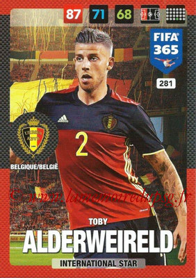 2016-17 - Panini Adrenalyn XL FIFA 365 - N° 281 - Toby ALDERWEIRELD (Belgique) (International Star)