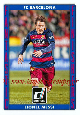 2015 - Panini Donruss Soccer - N° FF08- Lionel MESSI (FC Barcelone) (Fantastic Finishers)