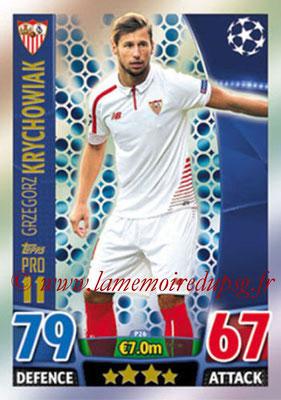 2015-16 - Topps UEFA Champions League Match Attax - N° P26 - Grzegorz KRYCHOWIAK (FC Seville) (Pro 11)
