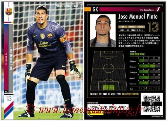 Panini Football League 2013 - PFL02 - N° 033 - Jose Manuel Pinto ( FC Barcelona )